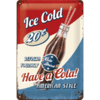 Have a Cola Blechschild american style 20x30cm