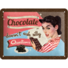 50er Retro Chocolate doesn´t ask... Blechschild 15x20 cm