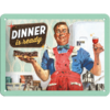50er Retro Dinner Is Ready  Blechschild 15x20 cm