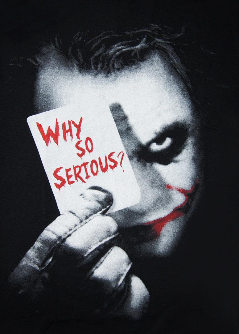 why so serious joker face
