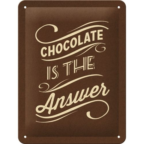 Retro Chocolat Is The Answer Blechschild 15x20 cm