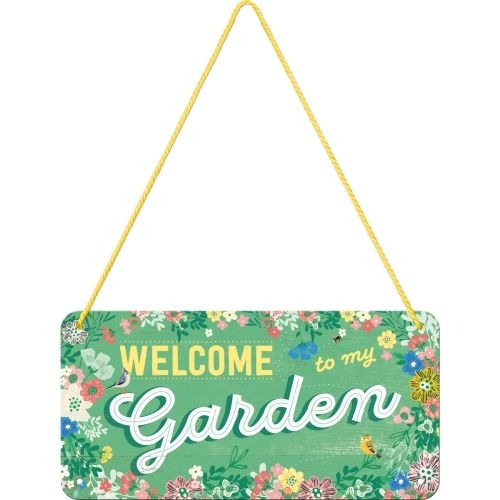 Retro Welcome To My Garden Hängeschild Blechschild