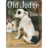 Retro Blechschild Werbeschild Old Judge Tobacco 30x40cm