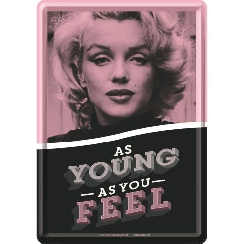 Marilyn Monroe As Young As You Feel Blechpostkarte
